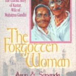 Arun Gandhi The Forgotten Woman